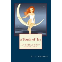 A Touch of Ice (Everly Gray Adventures, #1) - L.J. Charles