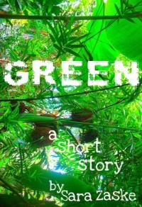 Green - Sara Zaske
