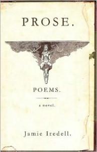 Prose. Poems. - Jamie Iredell