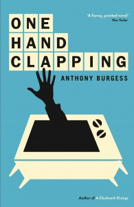 One Hand Clapping - Anthony Burgess