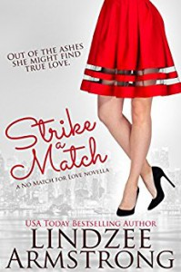 Strike a Match (No Match for Love Book 1) - Lindzee Armstrong