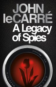 A Legacy of Spies: A Novel - John le Carré
