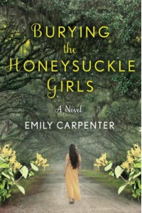 Burying the Honeysuckle Girls - Clara Emily Carpenter