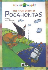 The True Story Of Pocahontas (Green Apple) - Kelly Reinhart