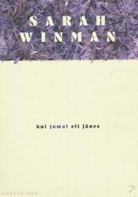 Kui jumal oli jänes - Sarah Winman, Johanna Ross