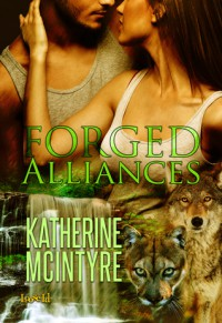 Forged Alliances - Katherine McIntyre