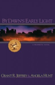 By Dawn's Early Light - Grant R. Jeffrey, Angela Elwell Hunt