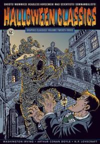 Graphic Classics, Volume 23: Halloween Classics - Tom Pomplun, Arthur Conan Doyle, Washington Irving, Mark Twain