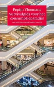 Survivalgids voor het consumptieparadijs - Pepijn Vloemans