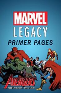 Avengers - Marvel Legacy Primer Pages (Avengers (2016-)) - Robbie Thompson, Daniel Acuna