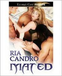 Mated - Ria Candro