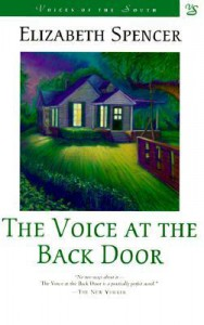 The Voice at the Back Door - Elizabeth Spencer