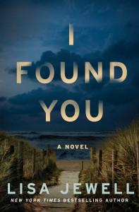 I Found You: A Novel - Lisa Jewell