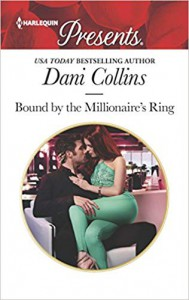 Bound by the Millionaire's Ring - Dani Collins