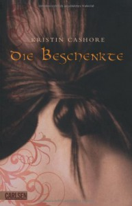 Die Beschenkte - Kristin Cashore