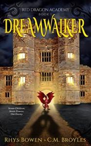 Dreamwalker - Rhys Bowen, C.M. Broyles