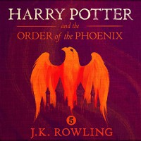 Harry Potter and the Order of the Phoenix, Book 5 - J.K. Rowling, Jim  Dale