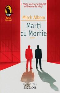 Marti cu Morrie - Mitch Albom, Alina Chiriac