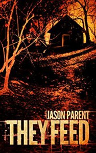 They Feed - Jason  Parent
