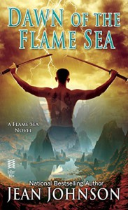 Dawn of the Flame Sea - Jean Johnson