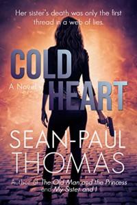 """""""Cold Heart"""" - Sean-Paul Thomas"""