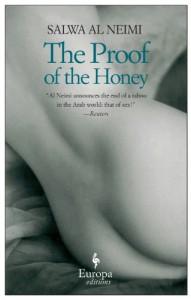 The Proof of the Honey - سلوى النعيمي, Salwa Al Neimi, Cal Perkins