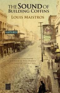 The Sound of Building Coffins - Louis Maistros