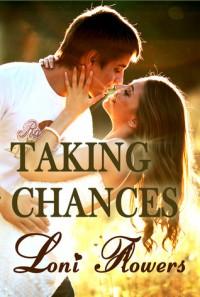 Taking Chances - Loni Flowers