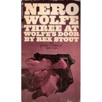 Three at Wolfe's Door - Rex Stout
