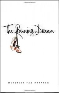The Running Dream - Wendelin Van Draanen