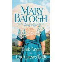 Dark Angel/Lord Carew's Bride (Dark Angel #1-2) - Mary Balogh