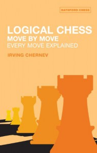 Logical Chess Move By Move: Every Move Explained New Algebraic Edition - Irving Chernev