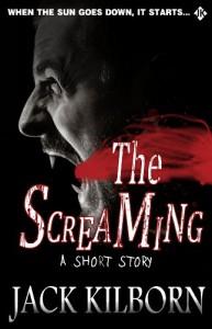 The Screaming - Jack Kilborn;J.A. Konrath