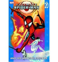 Ultimate Spider-Man: And His Amazing Friends Vol. 20 - Brian Michael Bendis