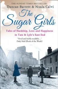 The Sugar Girls - Duncan Barrett;Nuala Calvi