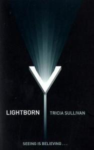 Lightborn - Tricia Sullivan