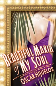 Beautiful Maria of My Soul - Oscar Hijuelos