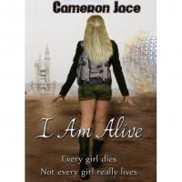 I Am Alive (I Am Alive, #1) - Cameron Jace