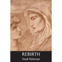 Rebirth (Eternal Dungeon, #1) - Dusk Peterson