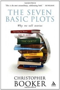 The Seven Basic Plots: Why We Tell Stories - Christopher Booker