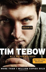 Through My Eyes - Tim Tebow, Nathan Whitaker