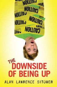 The Downside of Being Up - Alan Lawrence Sitomer