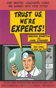 Trust Us, We're Experts PA: How Industry Manipulates Science and Gambles with Your Future - Sheldon Rampton, John Stauber