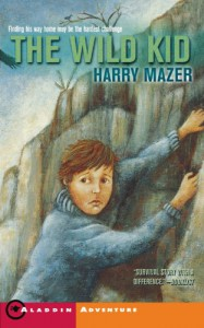 The Wild Kid - Harry Mazer