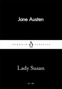 Lady Susan (Penguin Little Black Classics) - Jane Austen