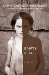 Empty Places by Kathy Cannon Wiechman (2016-04-05) - Kathy Cannon Wiechman