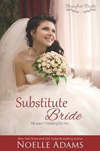 Substitute Bride (Beaufort Brides Book 2) - Noelle  Adams