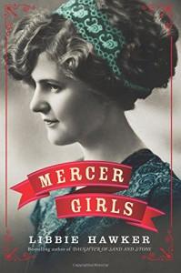 Mercer Girls - Libbie Hawker