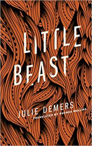 Little Beast  - Julie Demers