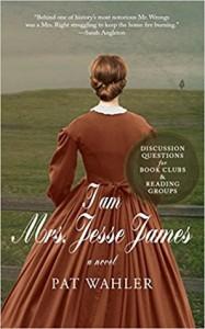 I Am Mrs. Jesse James - Robert Wahler